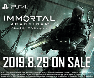 PS4 IMMORTAL UNCHAIN= ロ イモータル:アンチェインド 2019.8.29ON SALE e2019 Toadm Imti Allnts reereoa019 Gam atyaamy LTD roon. IuMORTAL EP nd rad lgarcter nd dthn thrr tradmrks ar regt tradmarka of GD. Devwipd by Taadmiar Lnad to and pushad nJapan by nm uria n