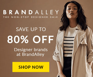 BRA N D ALLEY THE NON-STOP DESIGNER SALE SAVE UP TO 80% OFF Designer brands at BrandAlley SHOP NOW