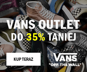 VANS OUTLET DO 35% TANIEJ VANS