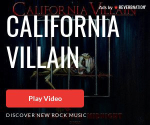 CALIFOR NIA. CALIFORNIA VILLAIN Ads by REVERBNATION Play Video DISCOVER NEW ROCK MUSIC