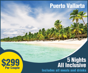 Puerto Vallarta 5 Nights All Inclusive $299 Per Couple Includes all meals and drinks