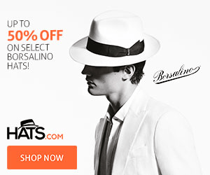 UP TO 50% OFF ON SELECT BORSALINO HATS! Bersaline HATS .COM SHOP NOW