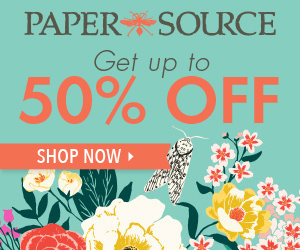 PAPER SOURCE Get up to 50% OFF SHOP NOW