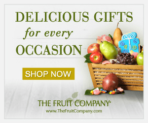 DELICIOUS GIFTS for every OCCASION SHOP NOW THE FRUIT COMPANY www.TheFruitCompany.com
