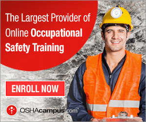 The Largest Provider of Online Occupational Safety Training ENROLL NOW OSHAcampus com