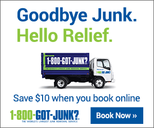 Goodbye Junk. Hello Relief. 1-800-GOT-JUNK 2 Save $10 when you book online 1-800-GOT-JUNK? Book Now » TE WORLS LAs a MOL SRICE