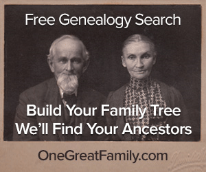 Free Genealogy Search Build Your Family Tree We'll Find Your Ancestors OneGreatFamily.com