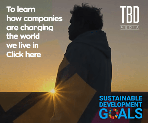 To learn TBD how companies are changing the world MEDIA we live in Click here SUSTAINABLE DEVELOPMENT GOALS