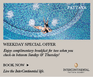 PATTAYA WEEKDAY SPECIAL OFFER Enjoy complimentary breakfast for two when you check-in between Sunday Thursday! BOOK NOW INTERCONTINENTAL Live the InterContinental life. PATTATA RESOAT