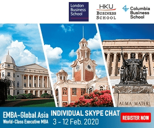 HKU, 4 Columbia London Business School BUSINESS SCHOOL Business School ALMA MATERI EMBA-Global Asia INDIVIDUAL SKYPE CHAT World-Class Executive MBA 3- 12 Feb. 2020 REGISTER NOW