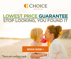 CCHOICE HOTELS LOWEST PRICE GUARANTEE STOP LOOKING, YOU FOUND IT BOOK NOW > *Terms and conditions apply