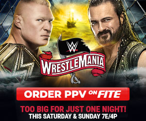 WRESTLEMANIA ORDER PPV ONFITE TOO BIG FOR JUST ONE NIGHT! THIS SATURDAY & SUNDAY 7E/4P