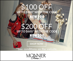 $100 OFF UP TO $300* WITH THE CODE NEW 100 $200 OFF UP TO $600* WITH THE CODE NEW 200 SHOP NOW See conditions on the website MONNIER Freres