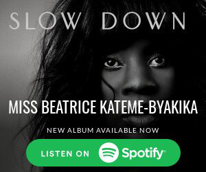 SLOW DOWN MISS BEATRICE KATEME-BYAKIKA NEW ALBUM AVAILABLE NOW Spotify LISTEN ON