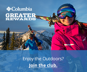 ◆Columbia GREATER 豆EWARDS Enjoy the Outdoors? Join the club.