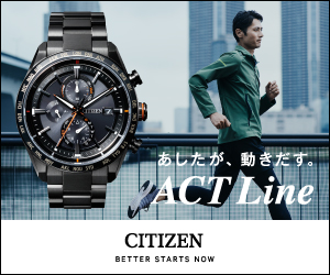 あしたが、動きだす ACTLine CITIZEN BETTER STARTS NOW NO N